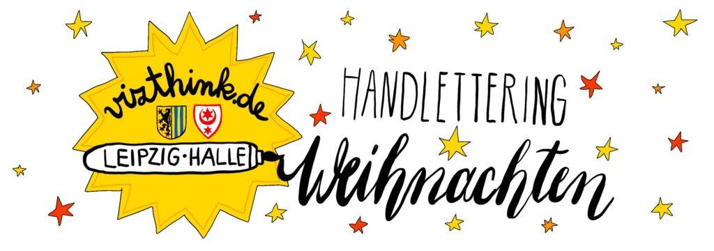 """Vizthink Leipzig Halle zu """"Handlettering Weihnachten"""". Schöne geschwungene schrft und Sterne."""